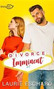 Divorce imminent, Tome 1