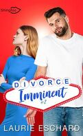 Divorce imminent, Tome 2