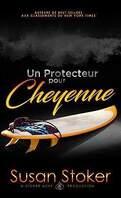Forces très spéciales, Tome 6 : Un protecteur pour Cheyenne
