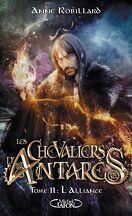 Les Chevaliers d'Antarès, Tome 11 : Alliance