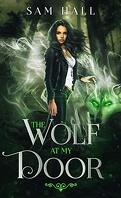 Pack Heat, Tome 1, The Wolf At My Door