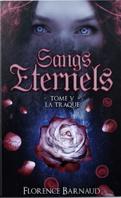 Sangs éternels, Tome 5 : La Traque