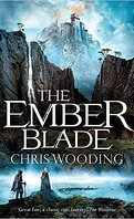 The Darkwater Legacy, tome 1 : The Ember Blade