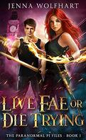 The Paranormal PI Files, Tome 1 : Live Far of Die Trying