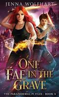 The Paranormal PI Files, Tome 4 : One Fae in the Grave