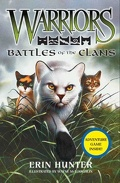 Warriors, Field Guide : Battles of the Clans