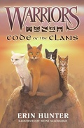 Warriors, Field Guide : Code of the Clans
