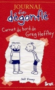 Journal d'un dégonflé, tome 1: Carnet de bord de Greg Heffley
