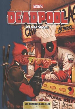 Couverture du livre : Marvel - Les Grandes Batailles, Tome 3 : Deadpool VS Deadpool