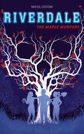 Riverdale, Tome 3 : The Maple Murders