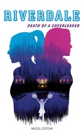 Riverdale, Tome 4 : Death of a cheerleader