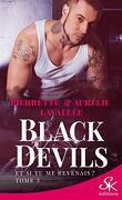 Black Devils, Tome 3 : Et si tu me revenais ?