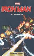 Marvel - Les Grandes Batailles, Tome 10 : Iron Man VS Whiplash