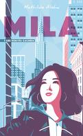Mila, Tome 1 : Les Vérités cachées