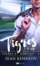 Tigres et Démons, Tome 2 : Tigres à la une