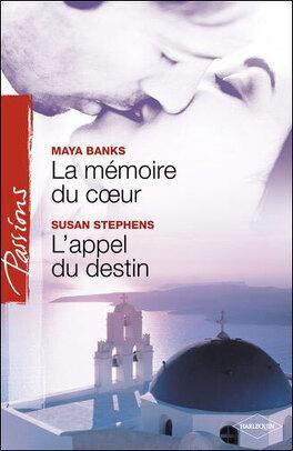 Couverture du livre : La mémoire du coeur / L'appel du destin