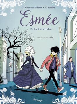 Couverture du livre : Esmée, Tome 1 : Un fantôme au bahut