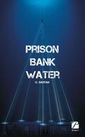 Prison Bank Water