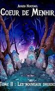 Coeur de menhir, Tome 2 : Les nouveaux druides