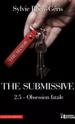 The Submissive, Tome 2,5 : Obsession fatale