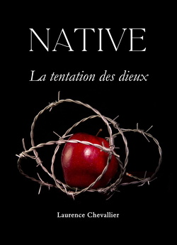 Couverture de Native, Tome 3 : La Tentation des Dieux