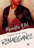 Le Carnet rouge, Tome 1 : Renaissance