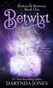 Betwixt & Between, Tome 1 : Betwixt