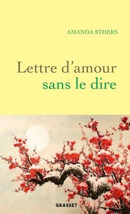 Lettre d'amour sans le dire - Livre de Amanda Sthers