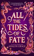 All the Stars and Teeth, Tome 2 : All the Tides of Fate