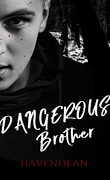 Dangerous Brother
