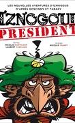 Iznogoud, tome 29 : Iznogoud Président