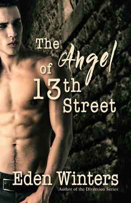 Couverture du livre : The Angel of 13th Street, Tome 1