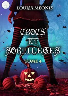 Couverture du livre : Crocs et sortilèges, Tome 4