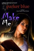 Demon inside, Tome 4 : Make me