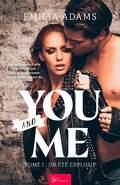 You... and me, Tome 1 : Un été explosif