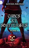 Crocs et sortilèges, Tome 4