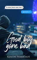 Good Boy Gone Bad