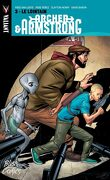 Archer and Armstrong, Tome 3 : Le Lointain