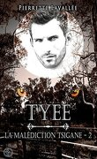 La malédiction Tsigane, Tome 2 : Tyee