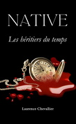 Native, Tome 4 : Les Héritiers du temps