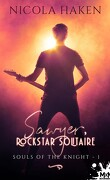 Souls of the Knight, Tome 1 : Sawyer, rockstar solitaire