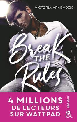 Couverture du livre : Break the rules