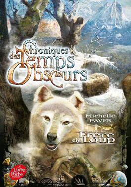 Couverture du livre : Chroniques des Temps Obscurs, tome 1 : Frère de Loup