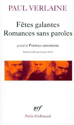 Couverture du livre : Fêtes galantes, Romances sans paroles précédé de Poèmes saturniens