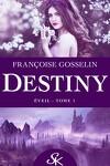 couverture Destiny, Tome 1 : Éveil