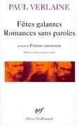Fêtes galantes, Romances sans paroles précédé de Poèmes saturniens