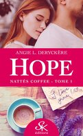 Hope, Tome 1 : Nattés Coffee