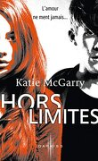 Pushing the Limits, Tome 1 : Hors limites