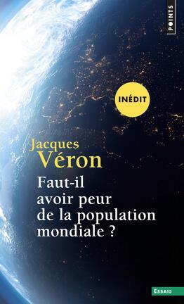 Couverture du livre : Faut-il avoir peur de la population mondiale ?