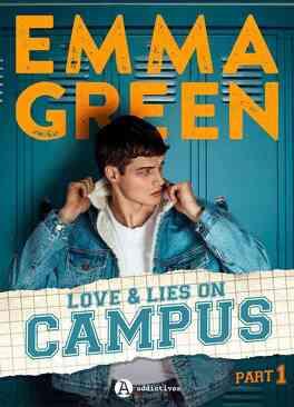 Couverture du livre : Love & Lies On Campus, Part 1